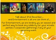 To book artists for New Yearâ??s Eve  - call : 0-93103 76668