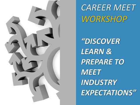 Students grooming: discover, learning & prepare to meet industry expectations. career meet