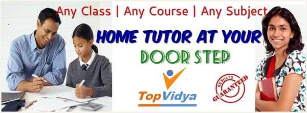 Topvidya provide best home tutors in delhi ncr.