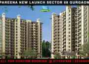 Pareena New Launch Sohna Road @ 9711207688