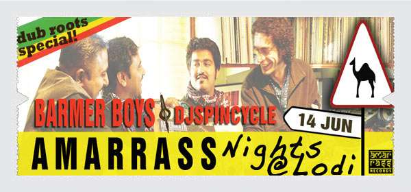 Kyazoonga.com: buy tickets for amarrass nights with barmer boys & dj spincycle, delhi
