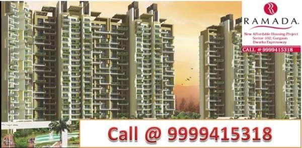 Ramada affordable housing 9999415318 sector 102 dwarka expressway gurgaon