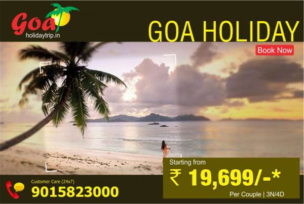 Goa holiday starting at just rs: 19,699- per couple of 03 n / 04 d only