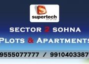 Supertech Plots in Sector 2 SOhna @ 9555077777