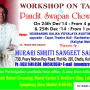 Work shop on Tabla By PANDIT SWAPAN CHOUDHURI on 24th & 25th dec 2014 at kolkata for parti