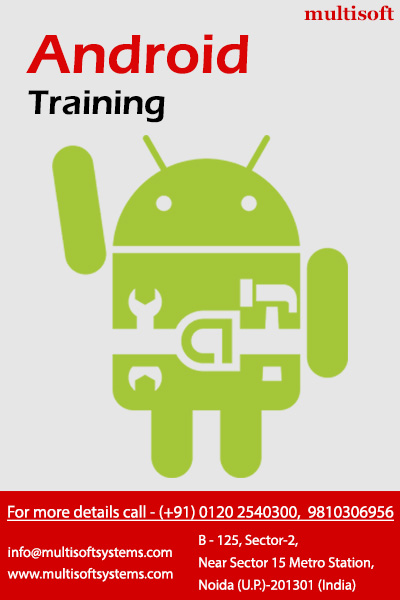 Android training in noida, 6 months industrial training in android