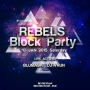 KyaZoonga.com: Buy tickets for Rebels Block Party, Delhi