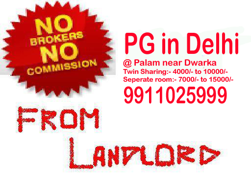 Cheap and best pg in delhi at palam colony near dwarka