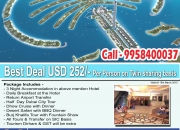 Best deal in dubai just at usd 252 per person