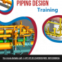 Maximize Your Knowledge and Skills with this Piping Design Course in India