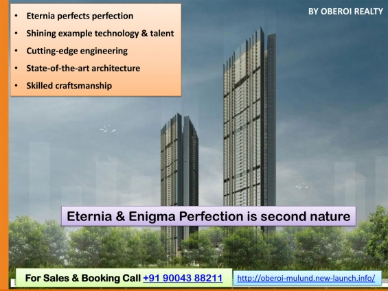 Oberoi exotica eternia and enigma pre launch project by oberoi realty, mulund west