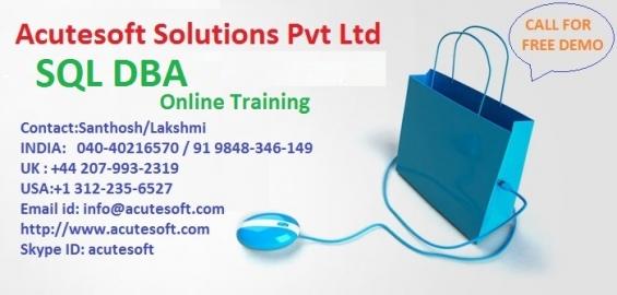 Sql dba course   sql dba online training at acutesoft