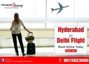 Cheap hyderabad to delhi flights tickets book online