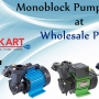 Online Shopping of Monoblock Pumps at Wholesale Prices