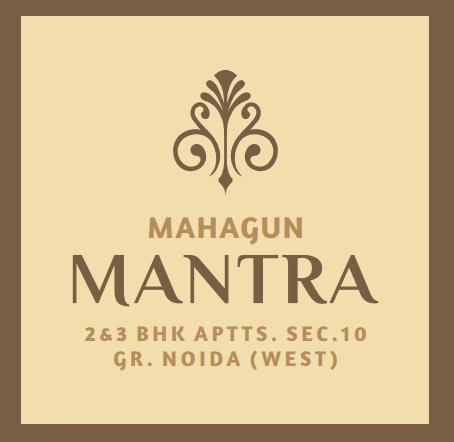 Mahagun mantra - buy luxury flats, apartments