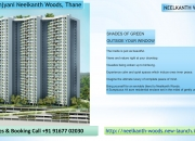 Pre-Launch Neelkanth Woods by T Bhimjyani Realty in Thane Call 9167702030