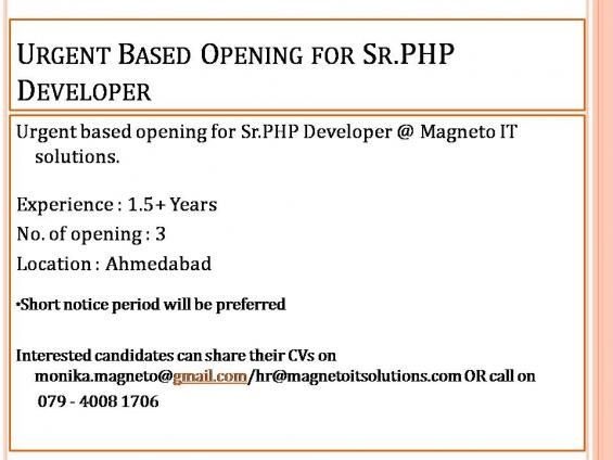 Openings for sr.php developer in ahmedabad