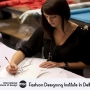Fashion Designing Institute In Delhi