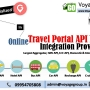 Leading Online Travel Portal API XML Integration Provider in India, Delhi, Mumbai l Travel