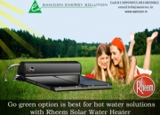 Go Green Option Is Best For Hot Water Solutions With Rheem Solar Water Heater By Sanicon