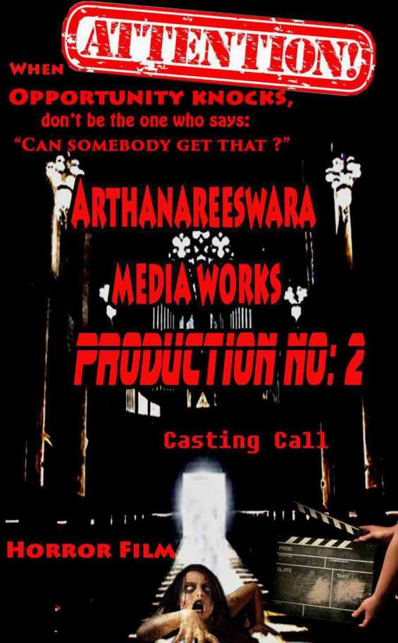 Requirements for 2nd  tamil horror comedy movie in arthanreeswara media works