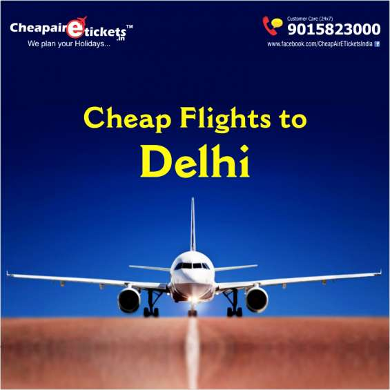 Book cheap flights to delhi with huge offer