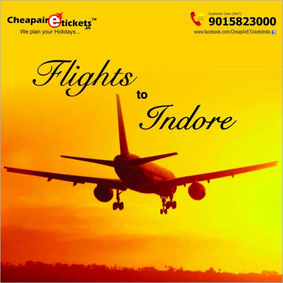 Book online flights to indore at best rates with cheapairetickets.in