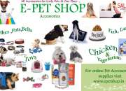 E-pet shop provide all types dog food and accessories are whole sale for pet .