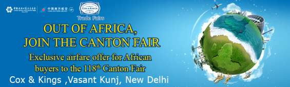 Cox and kings presents canton fair china