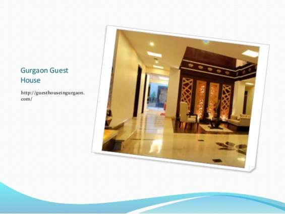 Guest house in gurgaon-best place to stay
