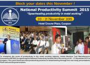 Increase productivity! Attend National Productivity Summit, Hotel Crowne Plaza Gurgaon, 19