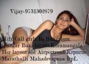 Super Call Girls Service Koramangala Bangalore Cont 9731302879 Vijay