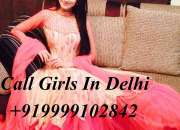Escort Call Girls Online Sex Service Delhi Call Girls In Delhi 9999102842