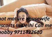 Call me bobby 9711422610 We Providing Delhi Escorts Service Top Hi Class Females Escorts