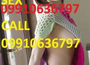 09910636797 Cheap Rate South Delhi Munirka Short 2000 Night 6000