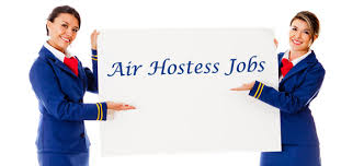 Latest air hostess jobs requirement freshers and experience