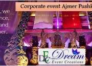 Dream Event creations -corporate event in Ajmer