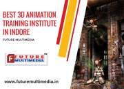 Find the Best 3D Animation Training Institutes in Indore