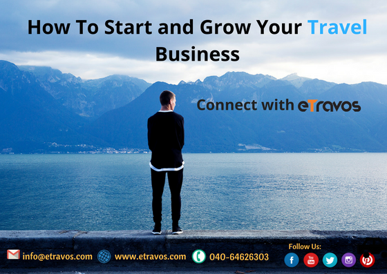 How to start and grow your travel business ?