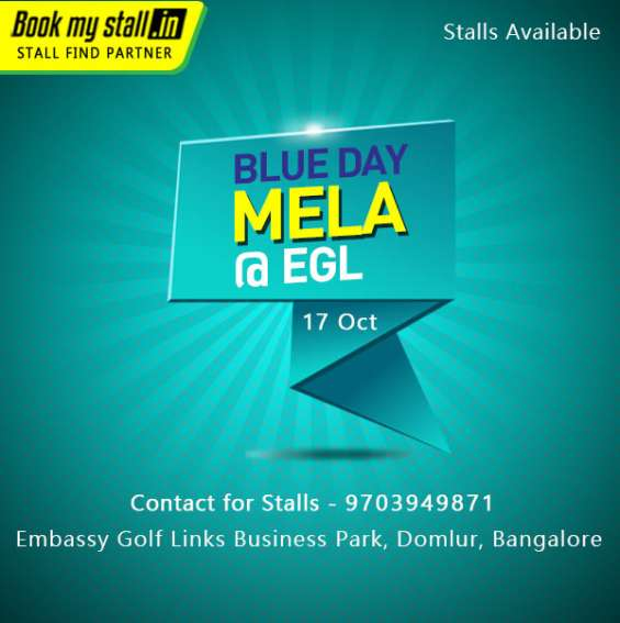 Blue day mela @ egl in bangalore