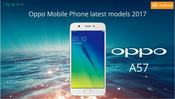 Oppo a57 now available with best offers at poorvika mobiles in 11-nov-2017