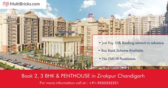 Book 2 and 3 bhk in zirakpur get best offers