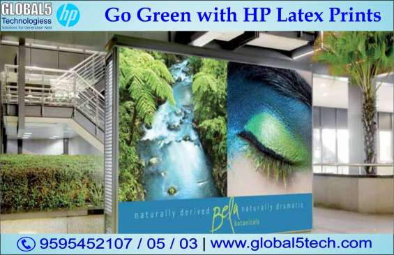 Go green with hp latex prints | global 5 tech