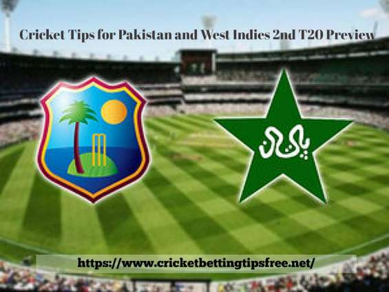 Cricket betting tips for 2nd t20 match between pakistan and west indies