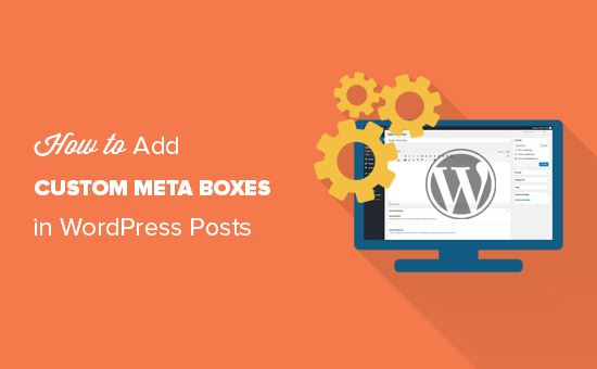 How to add custom meta boxes in wordpress posts or posts type?