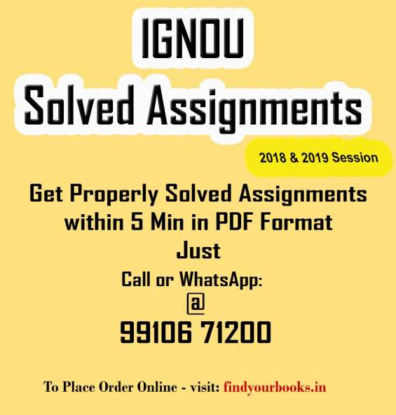 Ignou solved assignments - mba, ba, b tech, bba, mca, bca etc