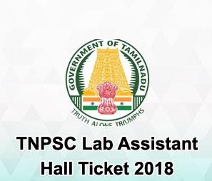 Tnpsc lab assistant hall ticket 2018