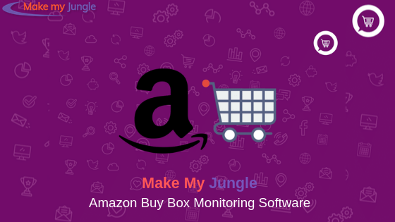 Buy box monitoring software | make my jungle