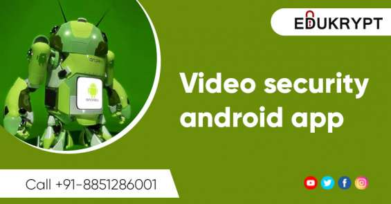 Video security android app