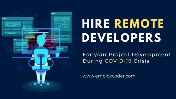 Hire remote developers to work in quarantine- employcoder